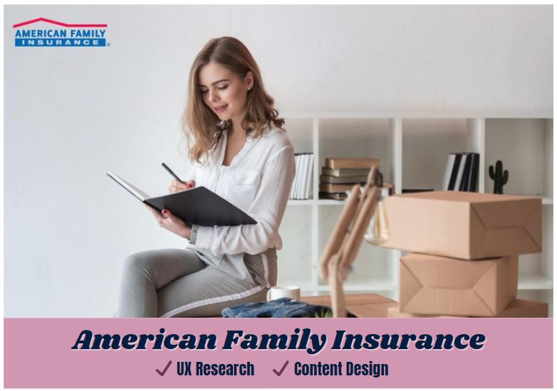 icon link to american family insurance ux research and content design samples from carrie anton