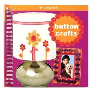 american girl book cover Button Crafts, which was authored and designed by carrie anton