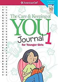 american girl book cover The Care and Keeping of You Journal 1 for Younger Girls, which was edited by carrie anton