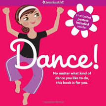 american girl book cover of Dance!, which was edited by carrie anton
