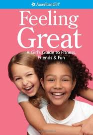 american girl book cover Feeling Great, which was edited by carrie anton