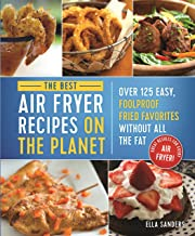 book cover of the best air fryer recipes on the planet, which was copyedited by carrie anton